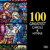 100 Greatest Carols and Hymns 5CDs